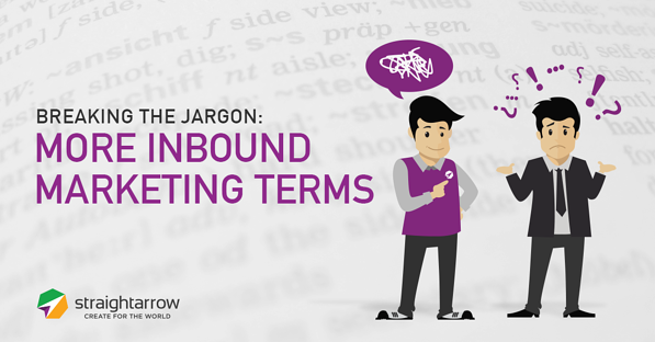 Breaking_the_Jargon_More_Inbound_Marketing_Terms.png