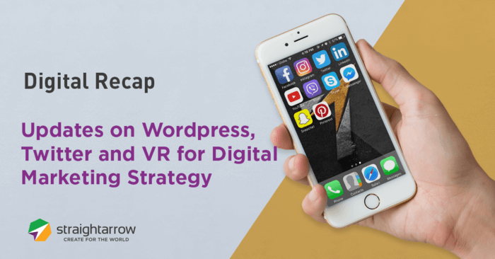 updates on wordpress, twitter, and vr for digital marketing strategy.png