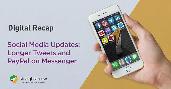 Social Media Updates Longer Tweets and Paypal on Messenger.jpg