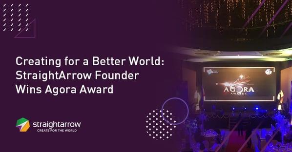 Creating_for_a_Better_World_StraightArrow_Founder_Wins_Agora_Award