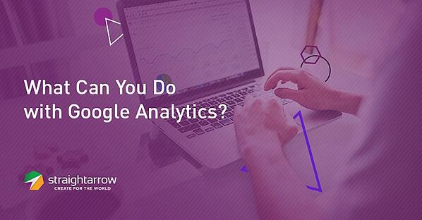 What Can You Do with Google Analytics.jpg