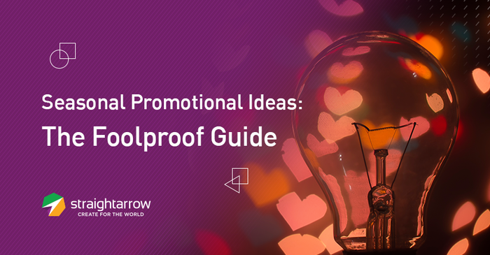 Seasonal Promotional Ideas The Foolproof Guide