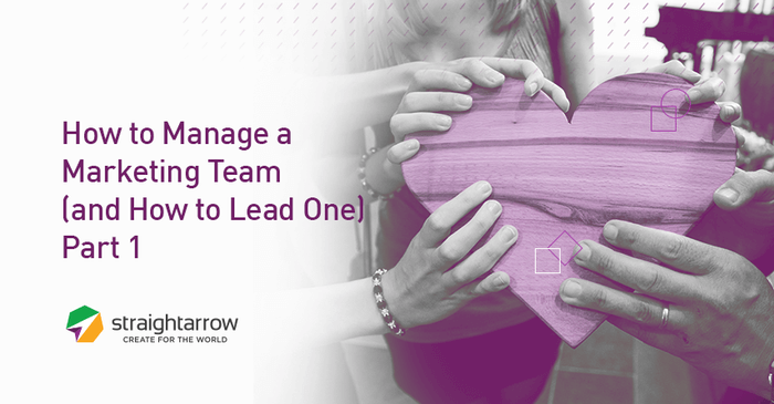 How To Manage and Lead a Marketing Team