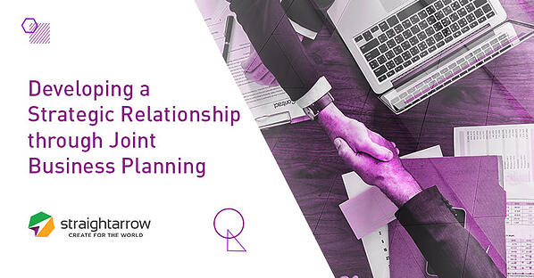 Developing a Strategic Relationship through Joint Business Planning