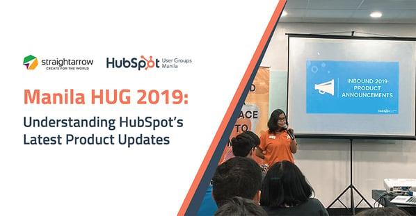 Manila HUG 2019: Understanding Hubspot's Latest Product Updates