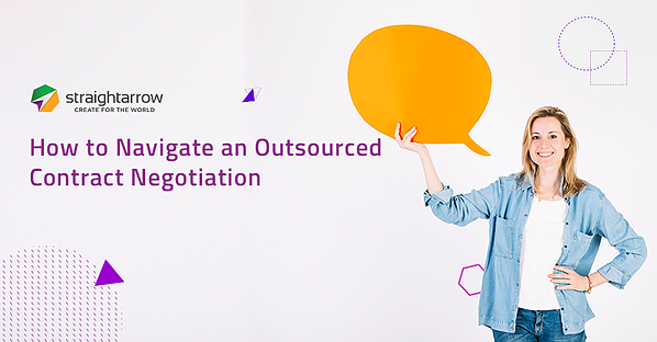 How to Navigate Outsourced Contract Negotiation