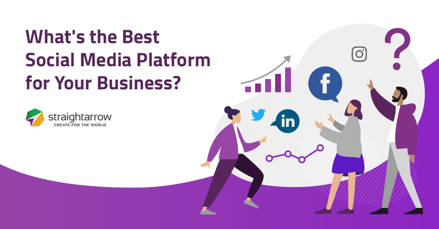 What's the Best Social Media Platform for your Business?