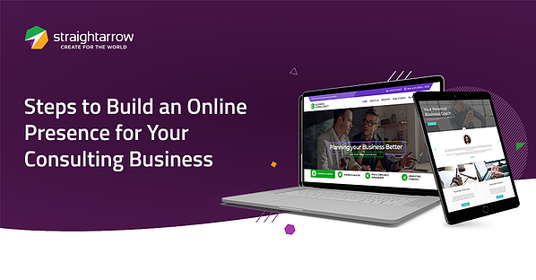 Steps to Build an Online Presence for Your Consulting Business