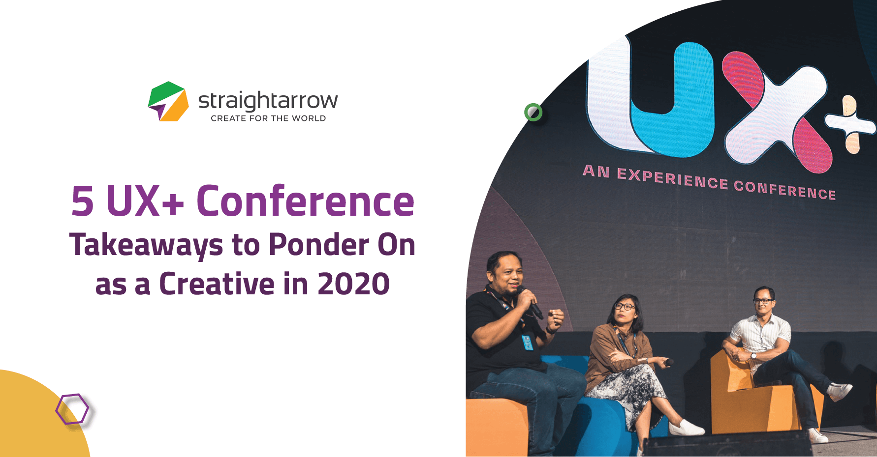 5 UX+ Conference Takeaways to Ponder On as a Creative in 2020