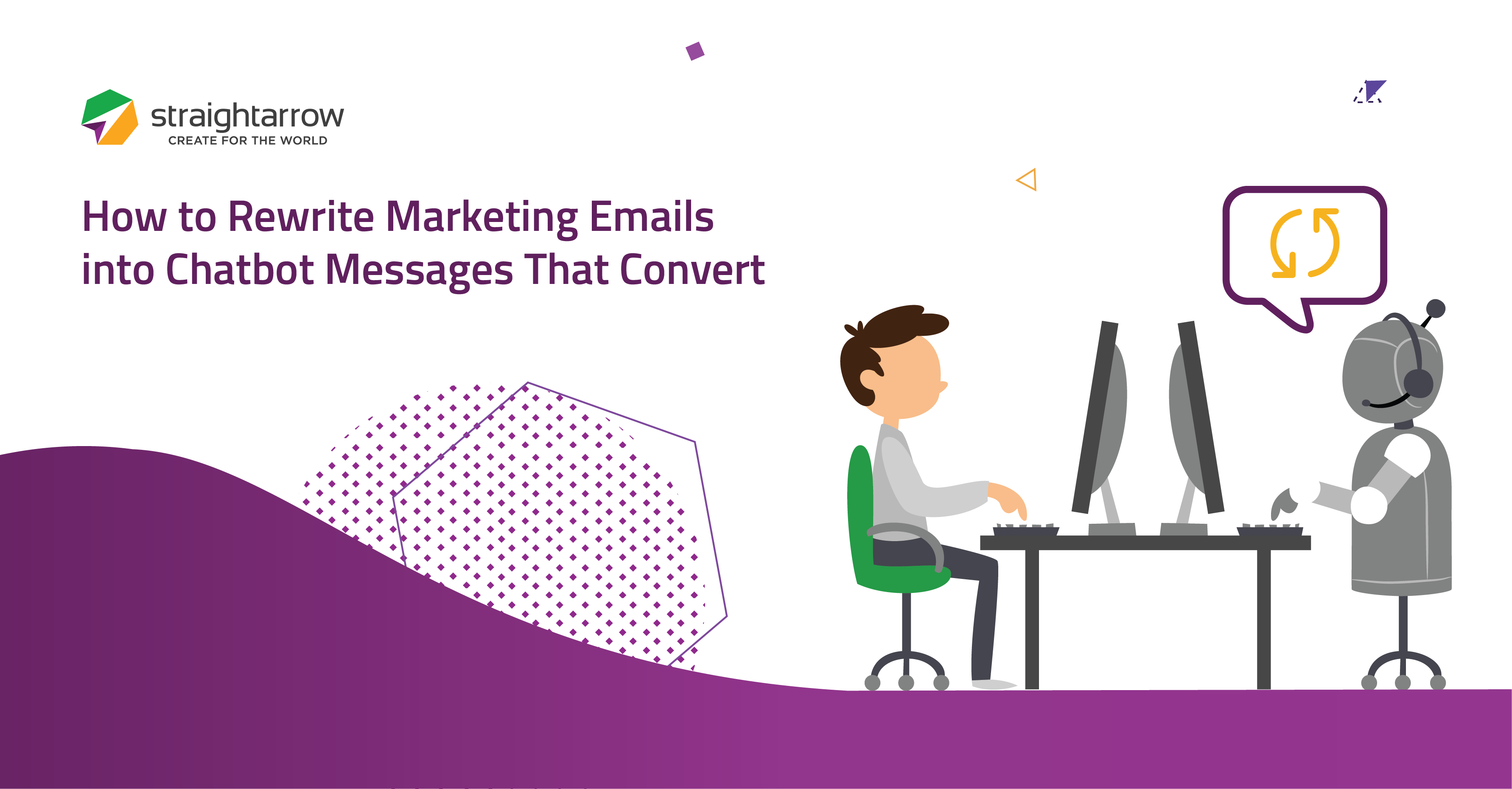 How to Rewrite Marketing Emails into Chatbot Messages That Convert